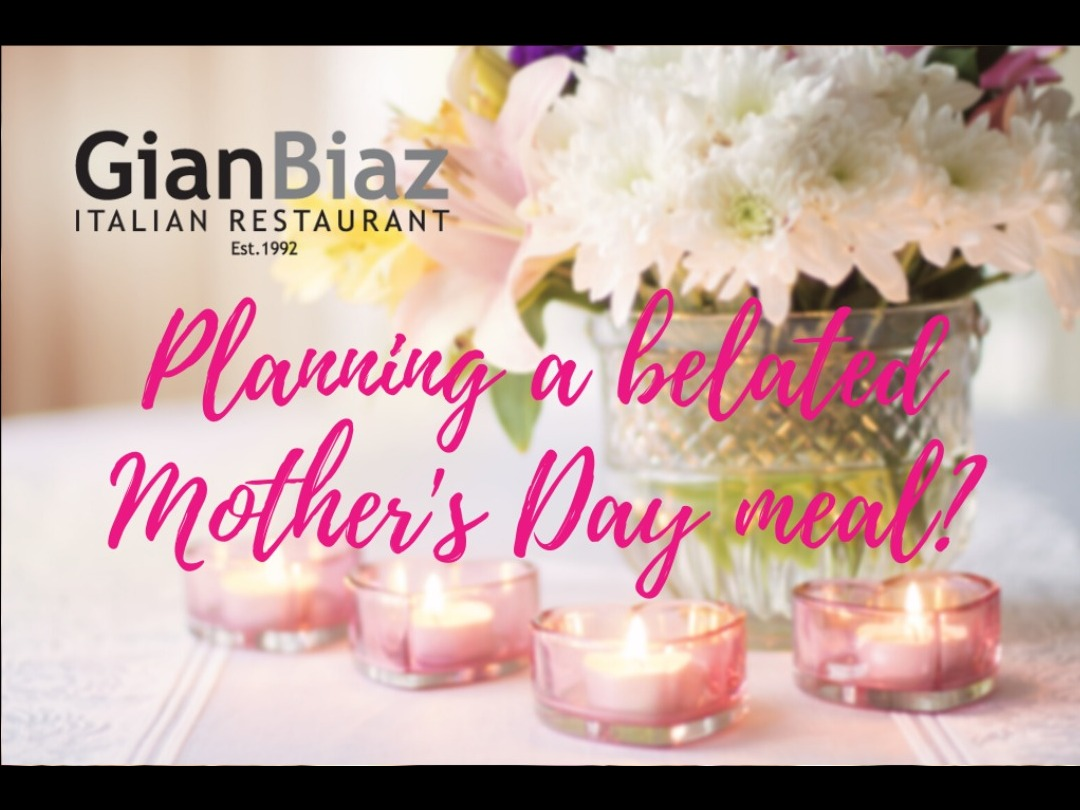 Have your belated Mother's Day meal at GianBiaz Restaurant